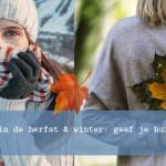 Huidverzorging in de herfst & winter: geef je huid extra vocht!