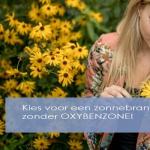 Kies voor een zonnebrand zonder OXYBENZONE!